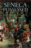 Seneca Possessed : Indians, Witchcraft, and Power in the Early American Republic, Dennis, Matthew, 0812242262