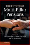 The Future of Multi-Pillar Pensions, , 1107022266