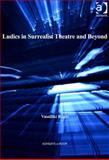 Ludics in Surrealist Theatre and Beyond, Rapti, Vassiliki, 1472412265