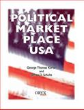 Political Market Place USA, George Thomas Kurian and Jeffrey D. Schultz, 1573562262