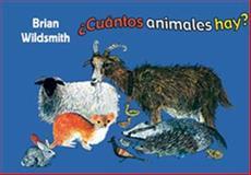 ¿Cuántos animales Hay?, Brian Wildsmith, 1595722262