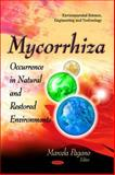 Mycorrhiza : Occurrence and Role in Natural and Restored Environments, Pagano, Marcela, 1612092268