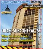 Quasi-Subcontracts : When Contractors and Subs Make - Print, , 1630122262