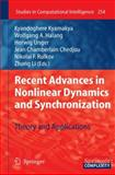 Recent Advances in Nonlinear Dynamics and Synchronization 9783642042263