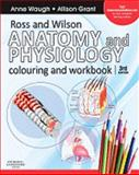Ross and Wilson Anatomy and Physiology Colouring and Workbook, Waugh, Anne and Grant, Allison, 0702032263