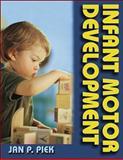 Infant Motor Development, Piek, Jan P., 073600226X