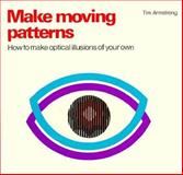 Make Moving Patterns, Tim Armstrong, 090621226X