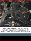 The Gardeners' Chronicle, Anonymous and Anonymous, 1149382260