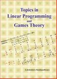 Topics in Linear Programming and Games Theory, Lakshmisree Bandopadhyay, 8172112262