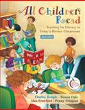 All Children Read : Teaching for Literacy in Today's Diverse Classrooms, Temple, Charles A. and Ogle, Donna, 0132092263