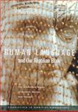 Human Language and Our Reptilian Brain, Philip Lieberman, 0674002261