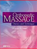 Orthopedic Massage : Theory and Technique, Lowe, Whitney W., 0723432260