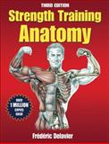 Strength Training Anatomy, Delavier, Frederic, 0736092269