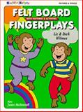 Felt Board Fingerplay : With Patterns and Activities, Wilmes, Liz and Wilmes, Dick, 0943452260