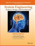 System Analysis, Design, and Develolpment : Concepts, Principles, and Practices, Wasson, Charles S., 1118442261