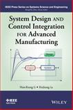 System Design and Control Integration for Advanced Manufacturing, Li, 1118822269