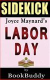 Labor Day: by Joyce Maynard -- Sidekick, BookBuddy, 1495952266