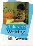 The Craft of Children's Writing, Newman, Judith, 1888842261
