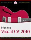 Beginning Visual C# 2010, Karli Watson and Christian Nagel, 0470502266