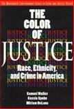 The Color of Justice : Race, Ethnicity and Crime in America, Walker, Samuel and Spohn, Cassia, 0534262260