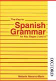 The Key to Spanish Grammar - for Key Stages 3 And 4, Melanie Navarro-Marin, 0748722262