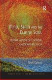 Mind, Brain and the Elusive Soul : Human Systems of Cognitive Science and Religion, Graves, Mark, 0754662268