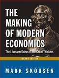 The Making of Modern Economics 9780765622266