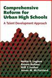 Comprehensive Reform for Urban High Schools : A Talent Development Approach, Legters, Nettie E. and Balfanz, Robert, 0807742260