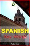 Spanish Key Words, Pedro Casal, 0906672260