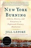 New York Burning, Jill Lepore, 1400032261