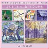 Sketch and Color, Paul Taggart, 1402702264