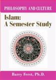 Islam : A Semester Study, Ferst, Barry, 1607972263