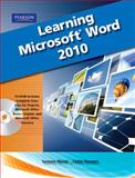 Learning Microsoft Office Word 2010, Student Edition, Wempen, Faithe and Weixel, Suzanne, 0135112265