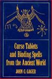 Curse Tablets and Binding Spells from the Ancient World, , 0195062264