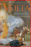 Volta : Science and Culture in the Age of Enlightenment, Pancaldi, Giuliano, 0691122261