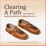 Clearing a Path, Sherry Farrell Racette, 0889772266