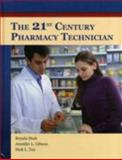 The 21st Century Pharmacy Technician, Boston Reed and Nick L. Tex, 1449632262