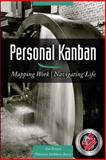 Personal Kanban, Tonianne Barry and Jim Benson, 1453802266