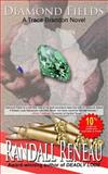 Diamond Fields, Randall Reneau, 1480082260
