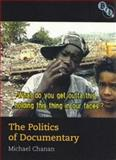 Politics of Documentary, Chanan, Michael, 1844572269