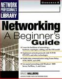 Networking : A Beginner's Guide, Hallberg, Bruce A., 0072122269