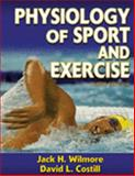 Physiology of Sport and Exercise Package, Wilmore, Jack H. and Costill, Davil L., 0736062262