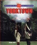 Yorktown, Michael Weber, 0805052267
