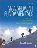 Management Fundamentals : Concepts, Applications, and Skill Development, Lussier, Robert N., 1483352269