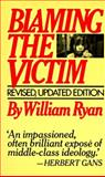 Blaming the Victim, William Ryan, 0394722264