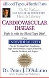 Cardiovascular Disease, Peter J. D'Adamo and Catherine Whitney, 0399152261