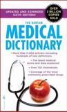 The Bantam Medical Dictionary, Laurence Urdang, 0553592262