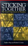 Sticking Together : The Israeli Experiment in Pluralism, Litan, Robert E. and Kop, Yaakov, 0815702264