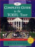 Heinle and Heinle's Complete Guide to the TOEFL Test, Rogers, Bruce, 0838402267