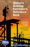 Walker's Building Estimator's Reference Book, Frank R. Walker Co., 0911592261
